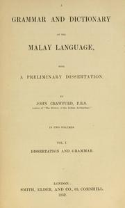 Cover of: grammar and dictionary of the Malay language | John Crawfurd