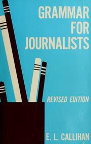 Cover of: Grammar for journalists | E. L. Callihan