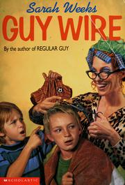 Cover of: Guy wire | Sarah Weeks