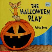 Cover of: The Halloween play | Felicia Bond