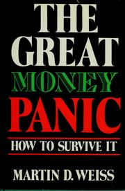 Cover of: The great money panic by Martin D. Weiss