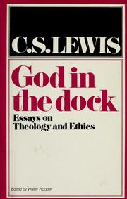 Cover of: God in the dock; essays on theology and ethics | C. S. Lewis