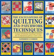 Cover of: The Encyclopedia of Quilting and Patchwork Techniques
