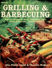 Cover of: Grilling & barbecuing | John Phillip Carroll, Walker