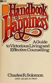 Cover of: Handbook to happiness | Charles R. Solomon