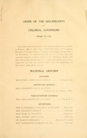 Cover of: The governors of the American colonies prior to 1750 by Hereditary Order of Descendants of Colonial Governors.