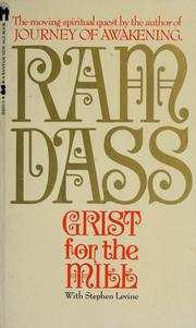 Cover of: Grist for the mill | Ram Dass.