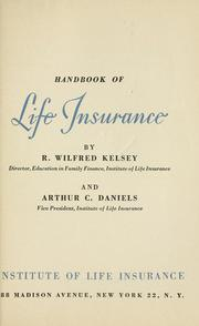 Cover of: Handbook of life insurance | R. Wilfred Kelsey