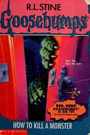 Cover of: Goosebumps: how to kill a monster. by R. L. Stine
