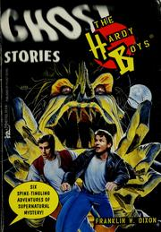 Cover of: The Hardy boys ghost stories | Franklin W. Dixon