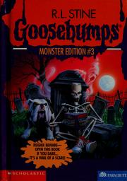 Cover of: Goosebumps monster edition #3 by R. L. Stine