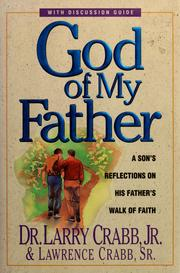 Cover of: God of my father | Lawrence J. Crabb