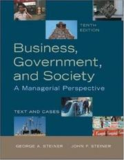 Cover of: Business, Government and Society | John F. Steiner, George A. Steiner