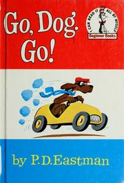 Cover of: Go, dog, go! | P. D. Eastman