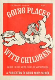 Cover of: Going places with children | Green Acres School.