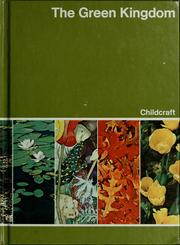Cover of: The green kingdom | World Book-Childcraft International