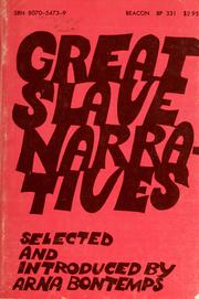 Cover of: Great slave narratives | Arna Wendell Bontemps