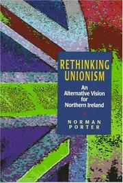 Cover of: Rethinking Unionism | Norman Porter