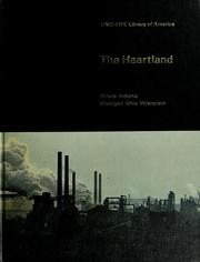 Cover of: The heartland: Illinois, Indiana, Michigan, Ohio, Wisconsin | McLaughlin, Robert