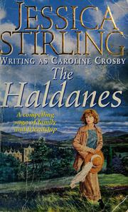 Cover of: The Haldanes | Caroline Crosby