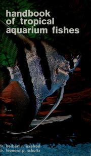 Handbook of tropical aquarium fishes by Herbert R. Axelrod