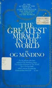 Cover of: The greatest miracle in the world | Og Mandino