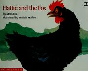 Cover of: Hattie and the fox | Mem Fox