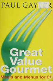 Cover of: Great value gourmet | Paul Gayler