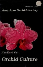 Cover of: Handbook on orchid culture | American Orchid Society.