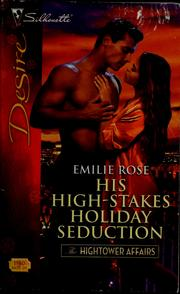 Cover of: His high-stakes holiday seduction | Emilie Rose