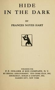 Cover of: Hide in the dark by Frances Noyes Hart