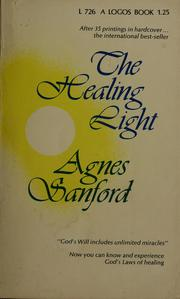 Cover of: The healing light | Agnes Mary White Sanford