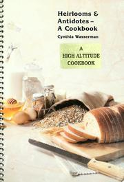 Cover of: Heirlooms & antidotes | Cynthia Wasserman
