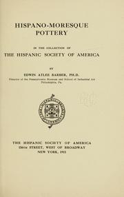 Cover of: Hispano-Moresque pottery in the collection of the Hispanic Society of America | Hispanic Society of America.