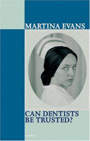 Cover of: Can Dentists Be Trusted? | Martina Evans