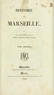 Cover of: Histoire de Marseille by Fabre, Augustin, avocat