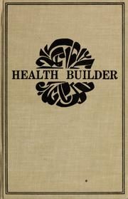 Cover of: The health builder = | J. I. (Jerome Irving) Rodale