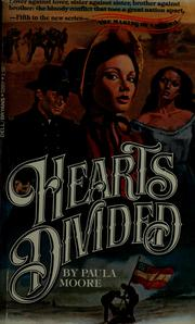 Cover of: Hearts divided | Paula Moore