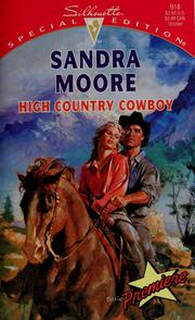 Cover of: High country cowboy | Sandra Moore