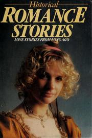 Cover of: Historical romance stories | Currah