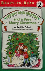 Cover of: Henry and Mudge and a very merry Christmas |