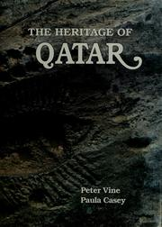 The heritage of Qatar by Peter Vine