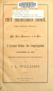 Cover of: Historical sketch of the First Presbyterian Church, Fort Wayne, Indiana | Jesse Lynch Williams