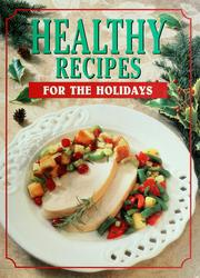Cover of: Healthy recipes for the holidays |