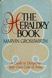 Cover of: The heraldry book | Marvin Grosswirth