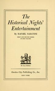 Cover of: The historical nights' entertainment | Rafael Sabatini