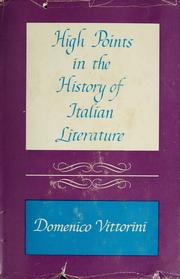 Cover of: High points in the history of Italian literature. | Domenico Vittorini