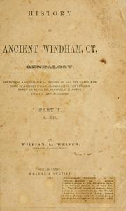 Cover of: History of ancient Windham, Ct. Genealogy by William L. Weaver