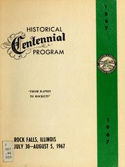 Cover of: Historical centennial program, From rapids to rockets | Rock Falls (Ill.). Centennial Committee