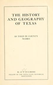 Cover of: The history and geography of Texas as told in county names | Zachary Taylor Fulmore